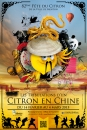 #A632# -  82e f�te du citron : Les tribulations d'un citron en Chine - 2015